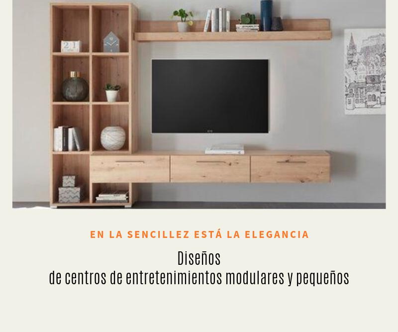 Diseños de centros de entretenimientos modulares y pequeños